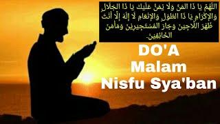 Doa Malam Nisfu Sya'ban. Arab Latin & Artinya