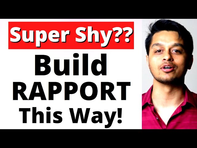 Build Rapport with Anyone in 5 minutes or LESS!