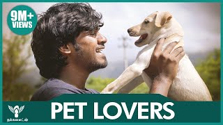 Pet Lovers - Dog Edition #Nakkalites
