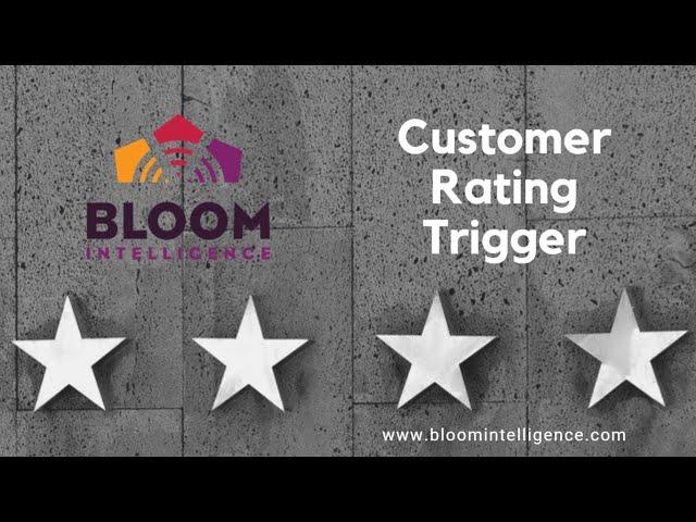 Customer Rating Trigger