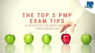 The Top 5 PMP Exam Tips and Tricks - How to select the right answer always!
