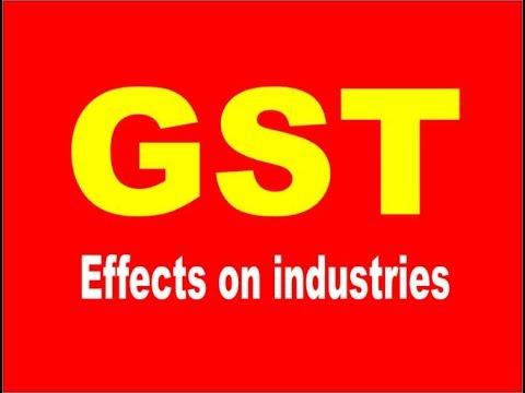 NAZAR 016:  GST Effects on industries