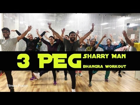 3 Peg Sharry Man Bhangra Dance Workout | Zumba Dance 3 Peg E