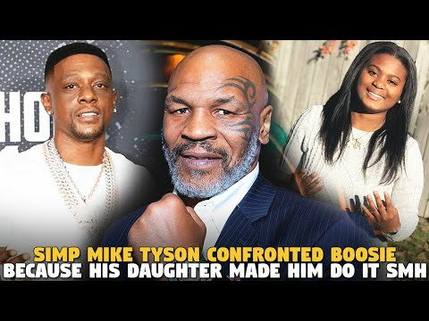 Simp Mike Tyson Confronted Boosie Because His Daughter Made Him Do it SMH