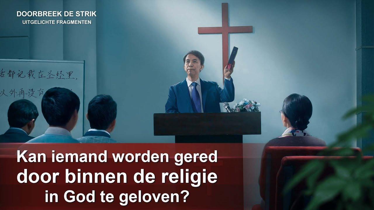 Kan iemand worden gered door binnen de religie in God te geloven?