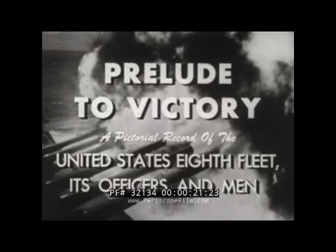 U.S. NAVY EIGHTH FLEET IN WORLD WAR II PRELUDE TO VICTORY  32134