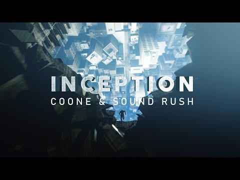 Coone & Sound Rush – Inception