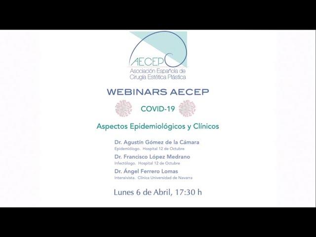 AECEP Webinars Covid-19.  Parte 1: Aspectos Epidemiológicos y Clínicos