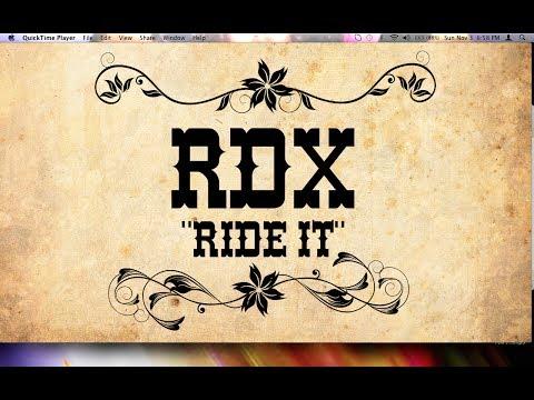 Rdx - Ride It