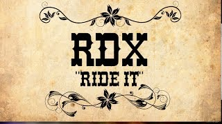 Rdx - Ride It