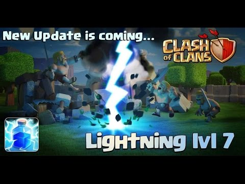 Clash Of Clans - Sneak Peek Lightning Spell lvl 7 [Big Update] - COMPARE TO OLD VERSION