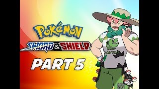 GYM LEADER MILO - POKEMON SWORD & SHIELD Walkthrough Part 5 (Nintendo Switch)