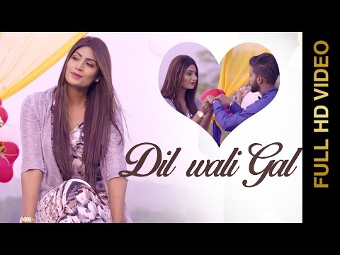 Dil Wali Gal song lyrics