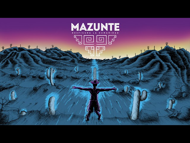 Desfigura la humanidad / Mazunte