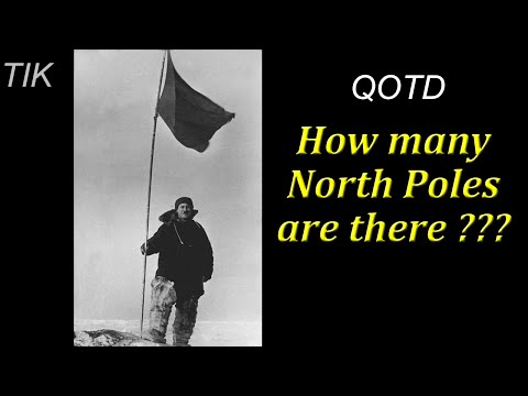 How many North Poles are there? QUESTION OF THE DAY #9