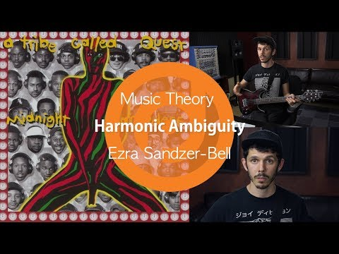 Ambiguous Chord Progressions - A Tribe Called Quest | Ezra Sandzer-Bell