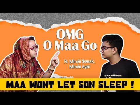 OMG - O maa Go - Maa Wont Let Son Sleep!