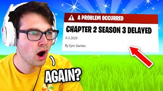 Fortnite Season 3 has been DELAYED again... (Chapter 2 Season 3)