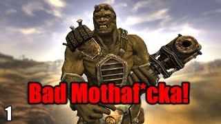 Fallout New Vegas Mods Bad Mothaf cka - Part 1