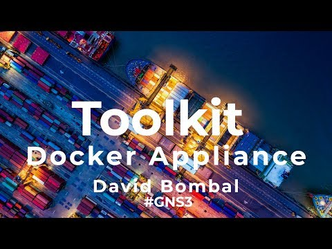 GNS3 Talks: Networker Toolkit Docker appliance: Easy WWW, FTP, TFTP, syslog, DHCP, SNMP server!