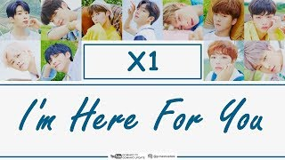 X1 - I'M HERE FOR YOU (Easy Lyrics + Indo Sub) by GOMAWO