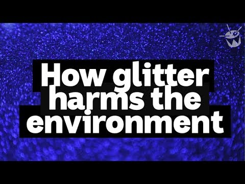 HACK: How glitter harms the environment