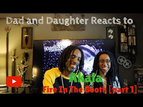 Dad and Daughter reacts to Akala - Fire In The Booth part 1