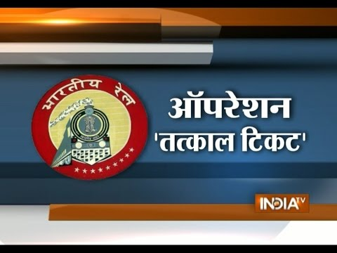 Special Report: Watch Operation Tatkal Ticket