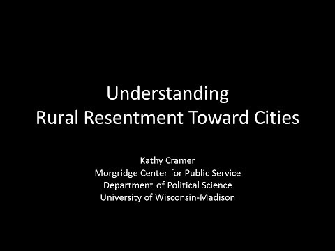 2017 FCI Webinar Series Understanding Rural Resentment Toward Cities