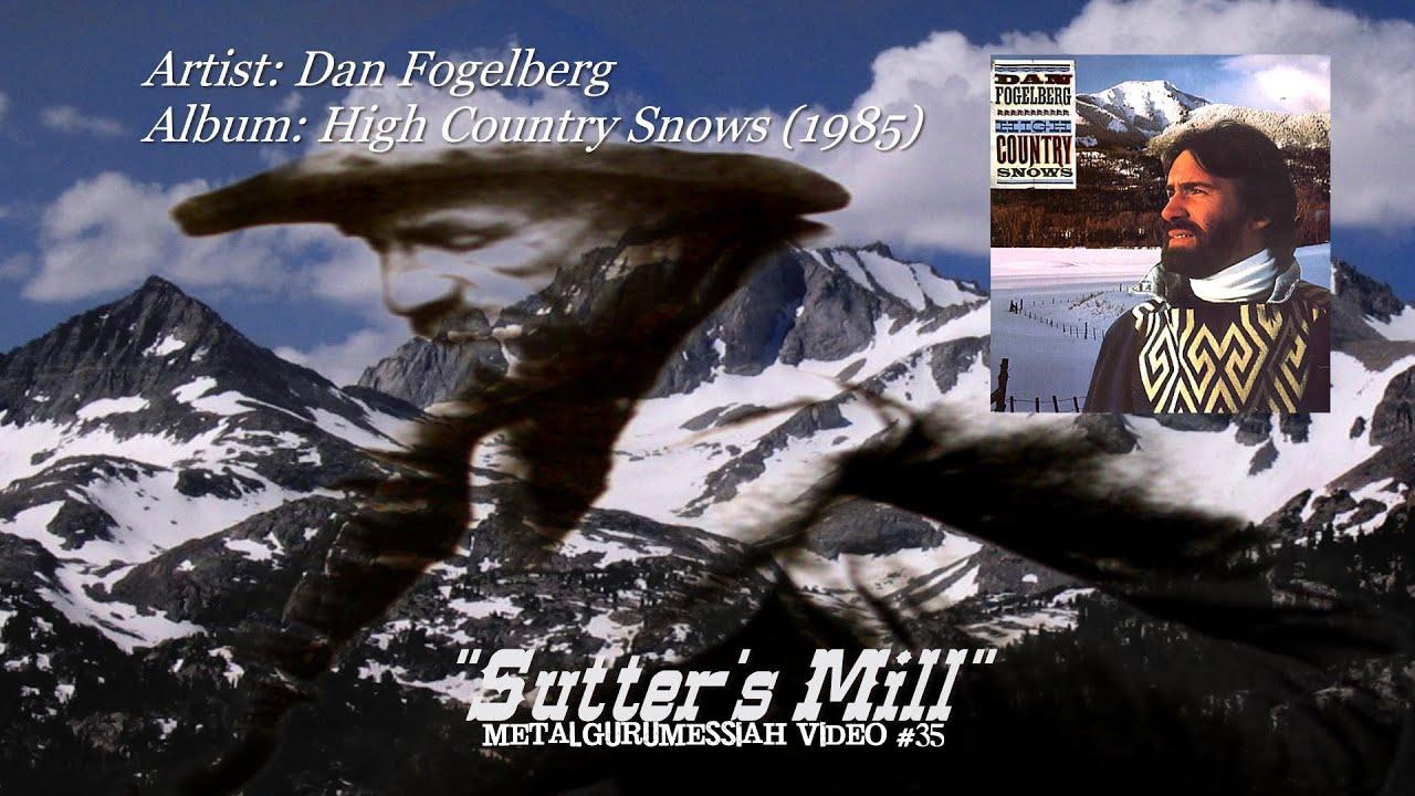 Sutter's Mill - Dan Fogelberg (1985) HQ Audio