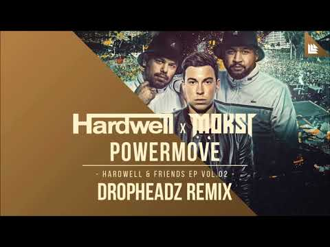 Hardwell x MOKSI - Powermove (Dropheadz Remix) FREE DOWNLOAD