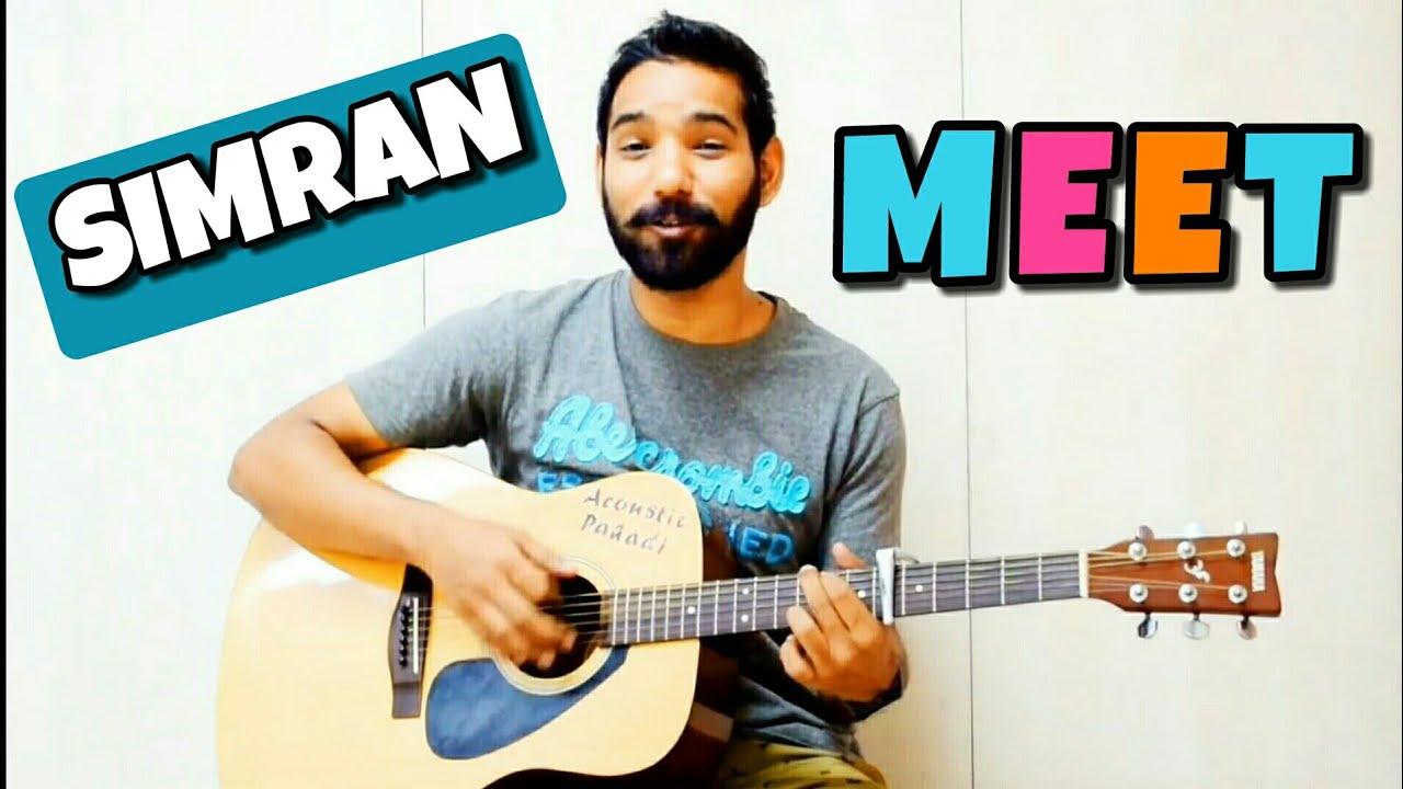 Meet Guitar Chords Lesson Simran Arijit Singh Guitar Fan