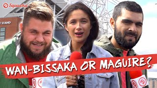 Would You Rather Wan-Bissaka or Harry Maguire? Manchester United Fans Quizzed w/Sophie Rose