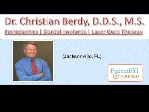 Best Dentists in JACKSONVILLE, FL: PatientFYI--Verified (Dr. Christian Berdy, D.D.S., M.S.)