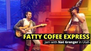 Jam with Nat Utah Fatty Coffee Express