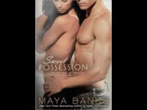 Sweet Possession Sweet Series, Book 5 Maya Banks