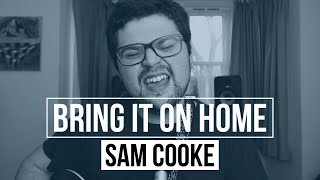 """Billy Crabbe Covers: """"Bring It On Home To Me"""" by Sam Cooke"""