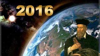 Предсказания Нострадамуса на 2016 год - ужасные пророчества
