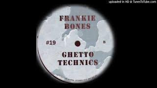 Ghetto Technics 19  Frankie Bones @ www.OfficialVideos.Net