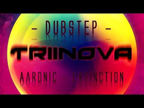 [Dubstep] Aaronic - Extinction (HD HQ) + Download ツ