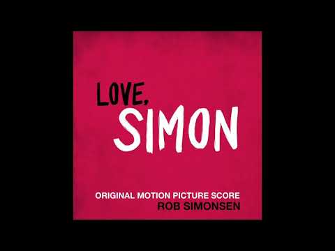 OST Love, Simon (2018): 18. Something I Want To Tell You
