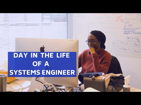 A Day In The Life Of A Systems Engineer!