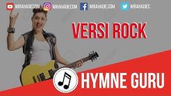 Hymne Guru Versi Lagu Rock  - Durasi: 5:19.