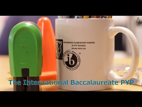 The International Baccalaureate PYP - Round Rock ISD