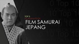 Video 5 Film Samurai Jepang Paling Populer Sepanjang Masa download MP3, 3GP, MP4, WEBM, AVI, FLV Mei 2018