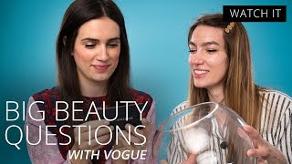 Vogue's Beauty Editors Answer The Biggest Beauty Questions   Big Bowl of Beauty   Feelunique