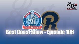 Ep 106 - Dodgers & Rams with Michael Duarte | Best Coast Show