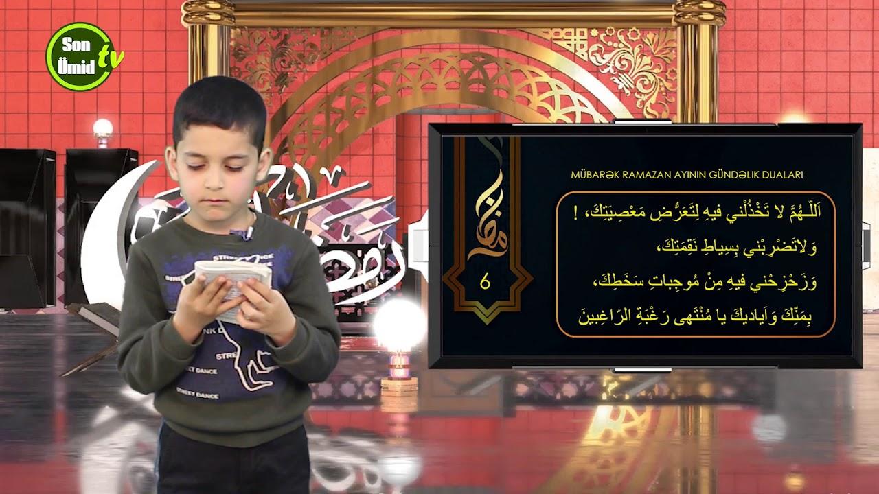 Mübarək #Ramazan2020 ayının 6-cı gününün – #DUASI Zeynəb&Mehdi