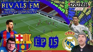 Race to Dominate Ep 15 - Barcelona vs Levante - Football Manager