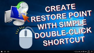 CREATE A SYSTEM RESTORE POINT WITH SIMPLE DOUBLE-CLICK SHORTCUT - WINDOWS 10 QUICK TIPS
